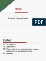 Primary Brain Tumor and Metastasis