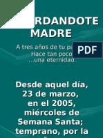 Recordandote Madre