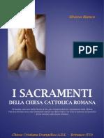 I Sacramenti della Chiesa Cattolica Romana