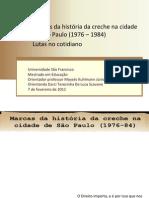 Marcas da história da creche na cidade de São Paulo