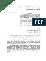 VI Congresso Brasileiro de Direito de Família - Cristiano Chaves de Farias (BA) - A teoria da perda de uma chance aplicada ao Direito de Família-