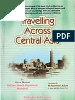 Travelling Across Central Asia by Shaykh Zulfiqar Ahmed Naqshbandi