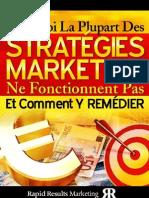 Pourquoi La Plupart Des Strategies Marketing Ne Fonctionnent Pas