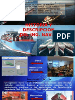 Historia y Descripcion Del Ing Naval