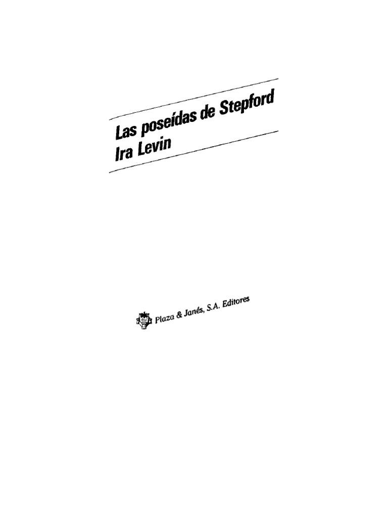 Levin, Ira - Las Poseídas de Stepford