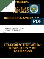 TRATAMIENTO DE AGUAS RESIDUALES Y DE FORMACIÓN