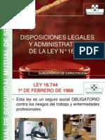 Disposiciones Legales y Adm. Ley N° 16744