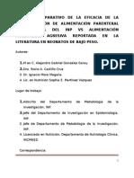 ESTUDIO COMPARATIVO DE LA EFICACIA DE LAADMINISTRACIÓN DE ALIMENTACIÓN PARENTERALCONVENCIONAL DEL INP VS ALIMENTACIÓNPARENTERAL AGRESIVA REPORTADA EN LALITERATURA EN NEONATOS DE BAJO PESO