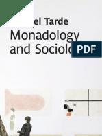 Monadology and Sociology Gabriel Tarde