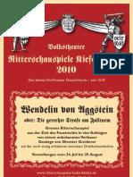 Ritterschauspiele Kiefersfelden 2010 WENDELIN VON AGGSTEIN Programm mit Fotos