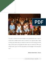 Relatório Fotográfico Cinema Meninos de Araçuaí Julho a Novembro 2008