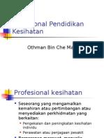 Topik 10 - Profesional Pendidikan Kesihatan