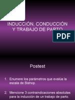1. INDUCCIÓN, CONDUCCIÓN Y TRABAJO DE PARTO