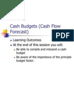 Cash Budgets (Cash Flow Forecast)
