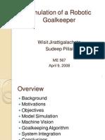 Robotic Goalkeeper