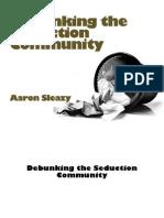 Aaron.sleazy.debunking.the.Seduction.community
