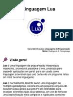 A Linguagem Lua - Rodrigo Yanagisawa