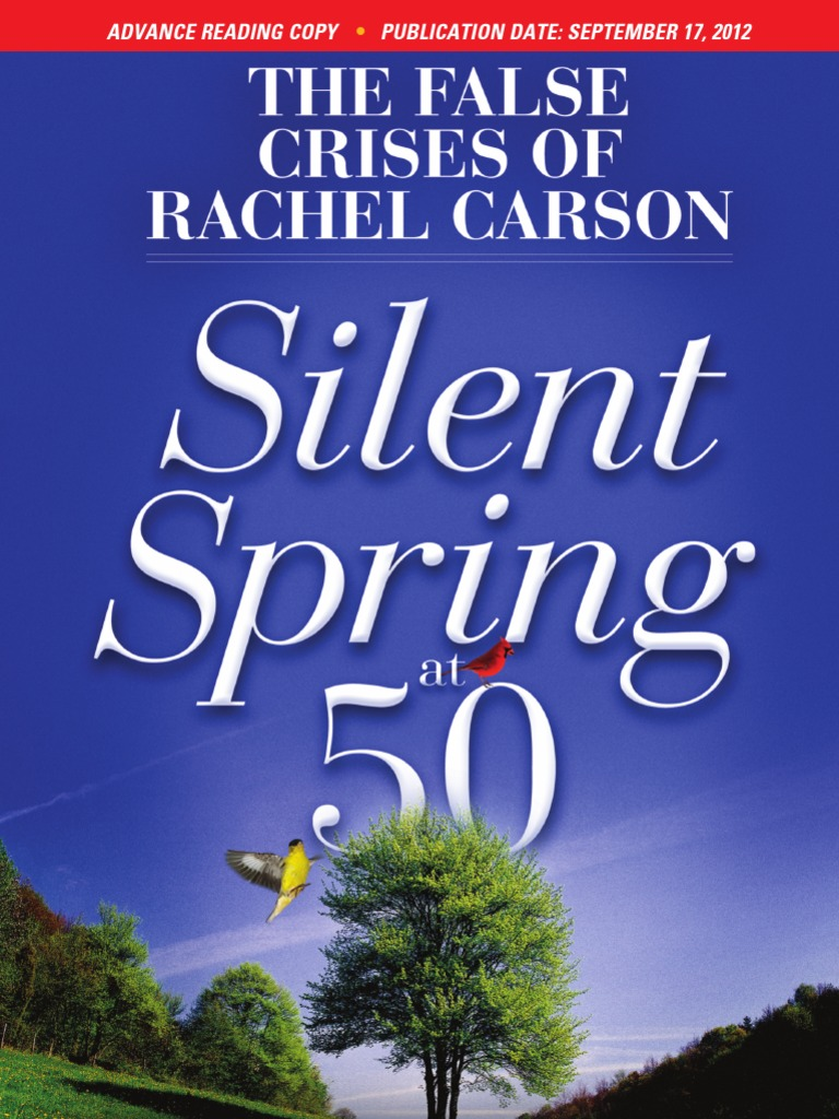 a literary analysis of silent spring by rachael carson Rachel carson's book silent spring brought environmental concerns to an unprecedented share of the american people although silent spring was met with fierce opposition by chemical companies, it spurred a reversal in national pesticide policy, which led to a nationwide ban on ddt and other.