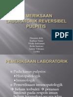Pemeriksaan Laboratorik Reversibel Pulpitis