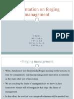 Forging Management