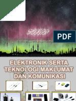 Electronik Dan Maklumat Dan Teknologi Komunikasi