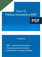 Politica Monetara a BNR