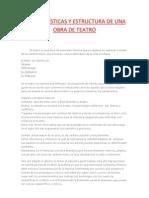 CARACTERÍSTICAS Y ESTRUCTURA DE UNA OBRA DE TEATRO
