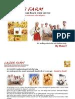 LAGIOS FARM ARTISAN PASTA FACTORY