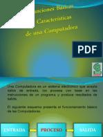 Funciones y Caracteristicas de Una Computadora
