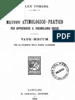 Vismara - Metodo Etimologico-pratico Per Apprendere Il Vocabolario Greco