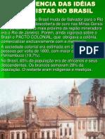A Influencia Das Ideias Iluministas No Brasil 8c2ba Ano