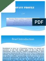 Company Profile of Twenty First Century Communications, Howrah[20.4.12]