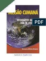 Missão Cumaná - missionários na zona de risco - Albérico Marques