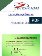 PROF. RÉGIS MELO_AULA DE LIGAÇÕES QUÍMICAS