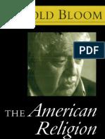 Bloom, Harold - The American Religion 1992