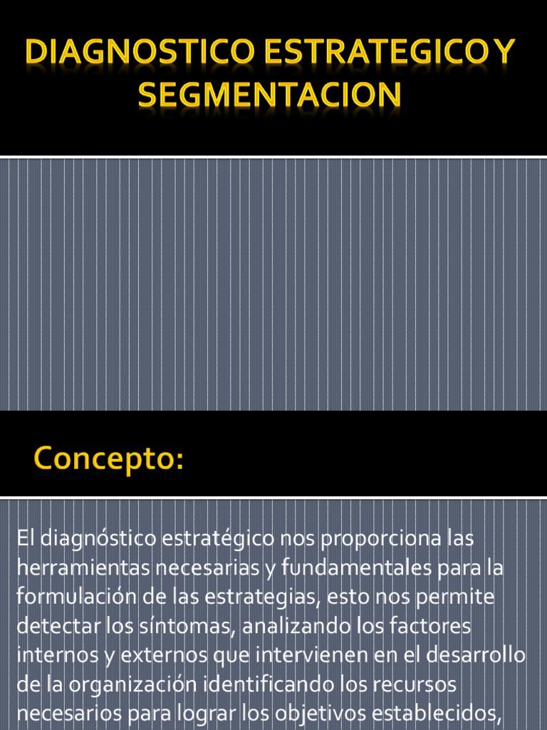 Diagnostico Estrategico y Segmentacion