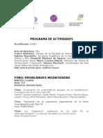 Programa FOROS / Visualidades Infinitas