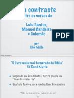 Um contraste entre os poetas Lulu Santos, Manuel Bandeira e Salomão