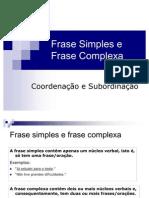 Frase Simples e Frase Complexa