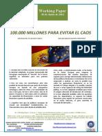 100.000 MILLONES PARA EVITAR EL CAOS (Es) 100 BILLION TO AVOID CHAOS (Es) 100.000 MILIOI KAOSA EKIDITEKO (Es)