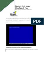 Instalación Windows 2003 Server Enterprise Edition Paso A Paso