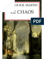 George R.R. Martin [LeTronedeFer10]Le Chaos