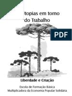 Cart Ilha 4 Utopias Trabalho