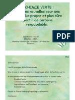 LA CHIMIE VERTE - solutions pour une chimie plus propre et plus sure à partir de carbone renouvelable