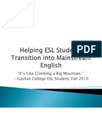 Helping ESL Students Transition into Mainstream English