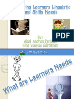 Learners Linguistic and Skill Needs