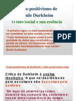 (6)Opós-positivismodeDurkheim-Ofatosocialesuaessência