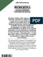 SCHVARTZMAN, Julio. - Microcrítica. Lecturas argentinas (cuestiones de detalle)