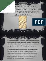 Implementación de algoritmos secuenciales