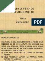 TALLER DE FÍSICA DE INVESTIGUEMOS 10